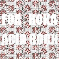 Foa Hoka Acid Rock EP